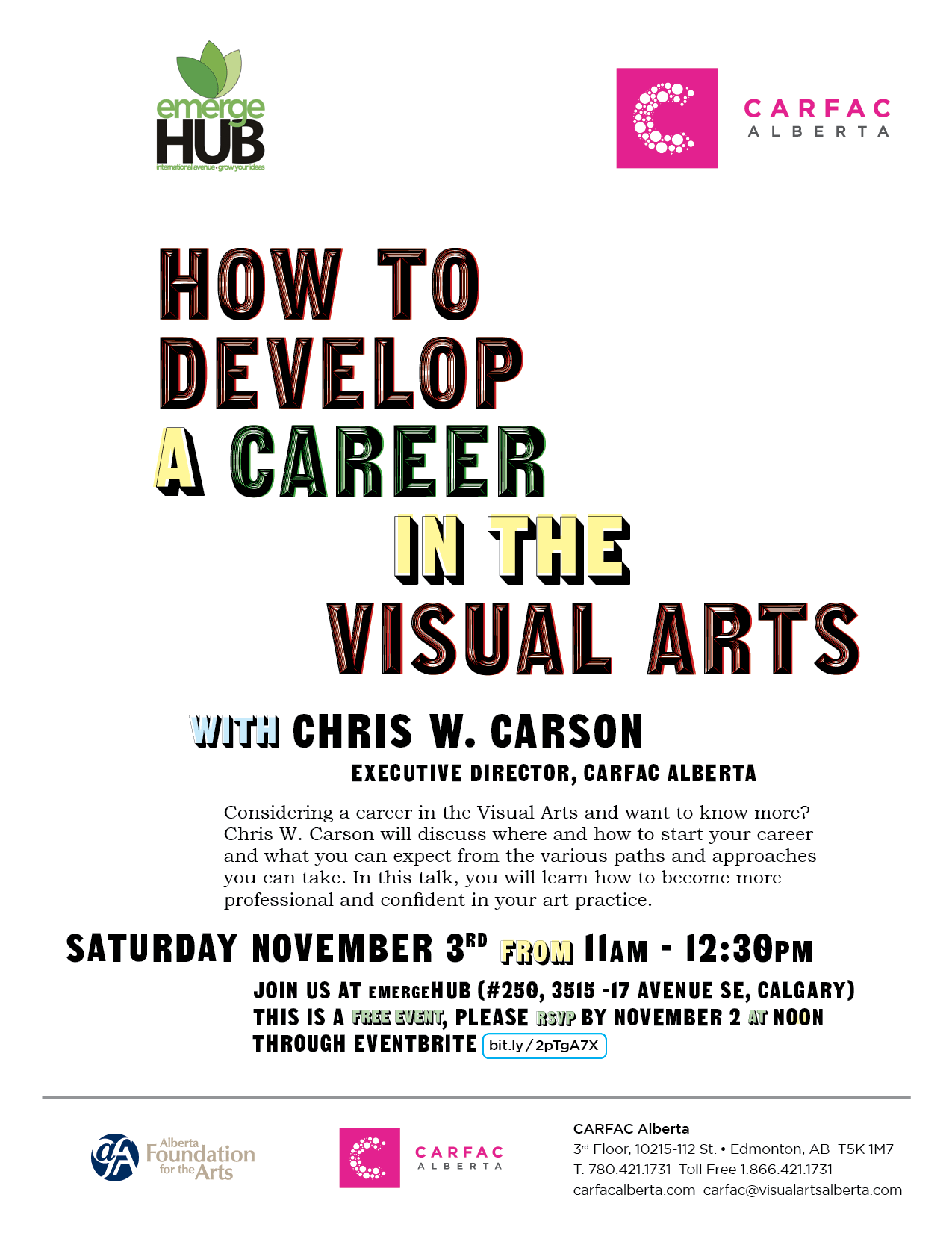 Poster for How to Develop Career Visual Arts with Chris W. Carson, Executive Director, CARFAC Alberta