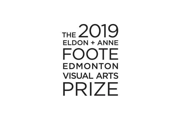 The 2019 Eldon + Anne Foote Edmonton Visual Arts Prize