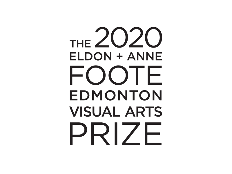 The 2020 Eldon + Anne Foote Edmonton Visual Arts Prize