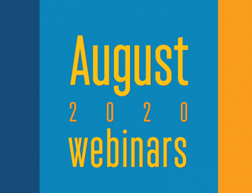 Online All–Access, Socially–Distanced Learning | Two August Webinars